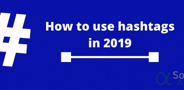 How to use hashtags on social media 2019